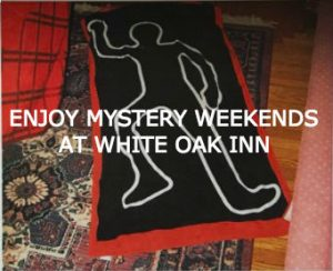 "fake layout of body with ""Enjoy Mystery Weekends at White Oak Inn"" text overlay"